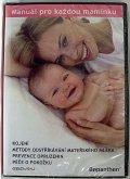 DVD pro maminku -kojení, metody odstříkávání ml...